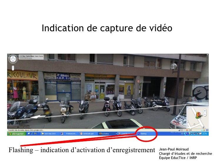 Indication de capture de vidéo Flashing – indication d'activation d'enregistrement