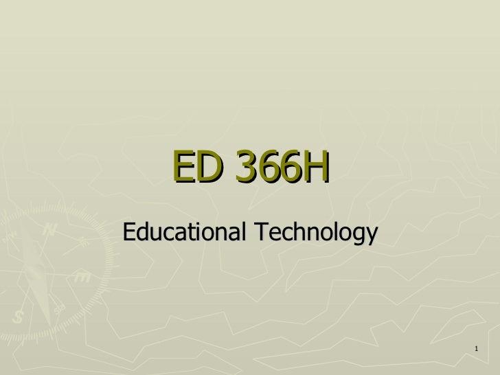 ED 366H Educational Technology