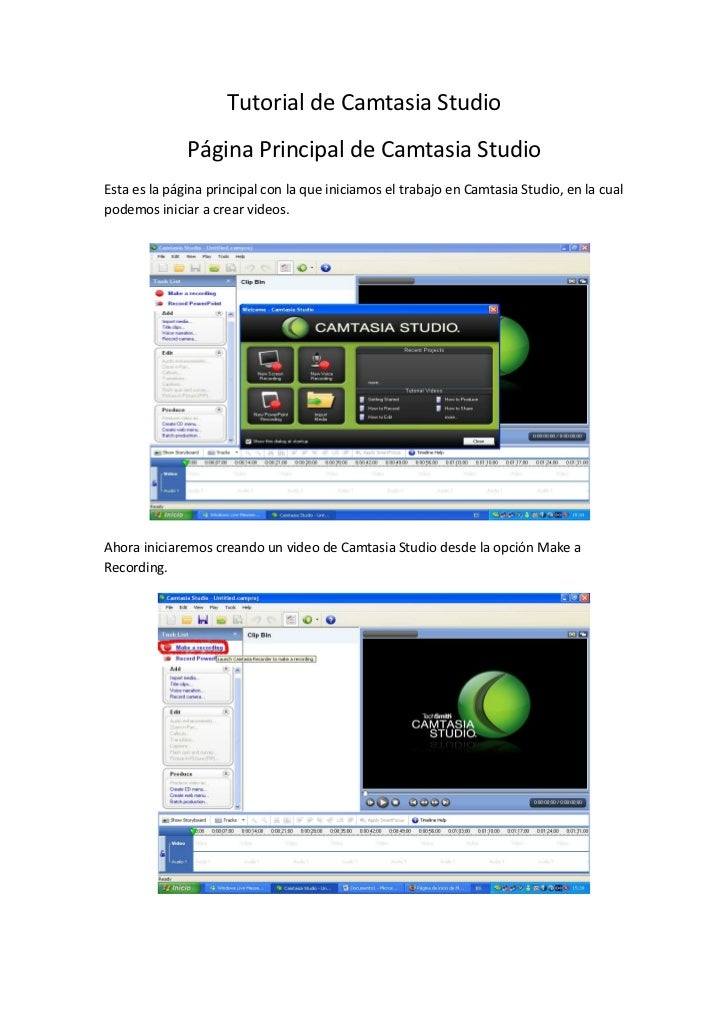 Tutorial de Camtasia Studio              Página Principal de Camtasia StudioEsta es la página principal con la que iniciam...