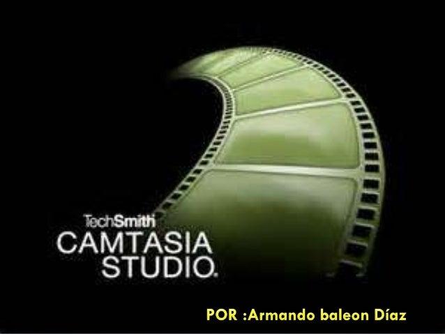 • Camtasia estudio ,no es solo un programa para hacer capturas en tiempo real. • Con este programa podremos publicar todos...