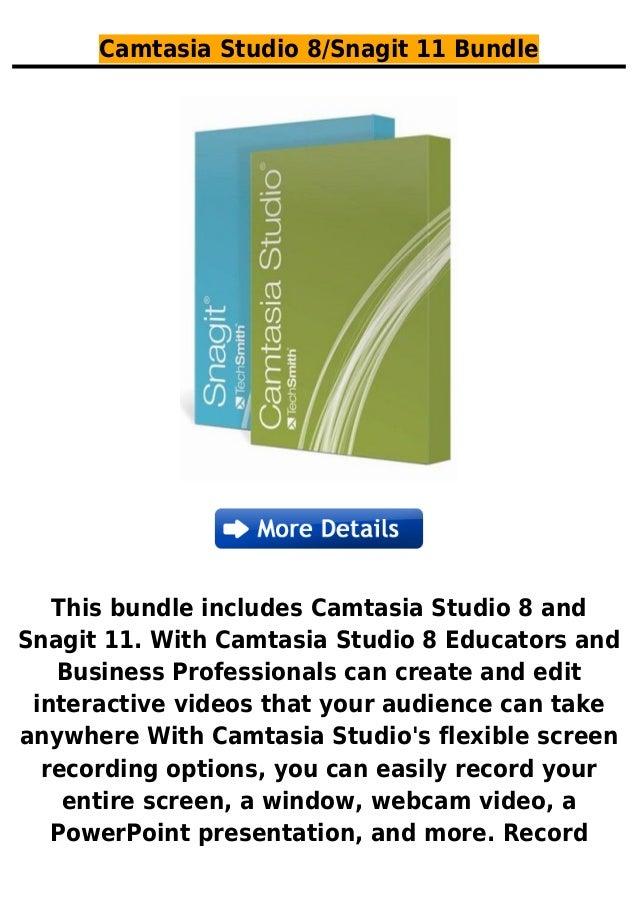 Camtasia Studio 8/Snagit 11 BundleThis bundle includes Camtasia Studio 8 andSnagit 11. With Camtasia Studio 8 Educators an...