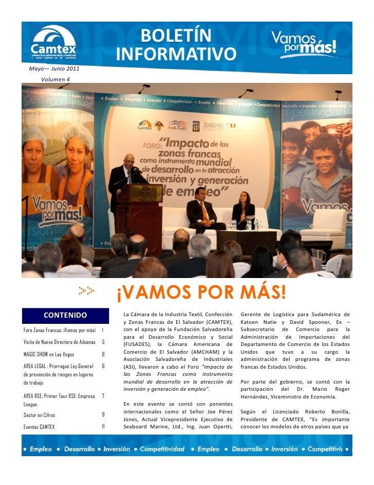 BOLETÍN                                            INFORMATIVO  Mayo— Junio 2011        Volumen 4                         ...