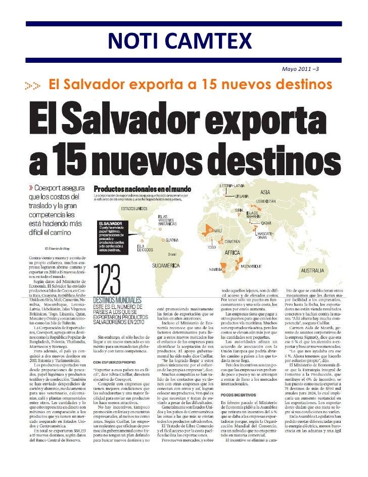 NOTI CAMTEX                                Mayo 2011 –3El Salvador exporta a 15 nuevos destinos