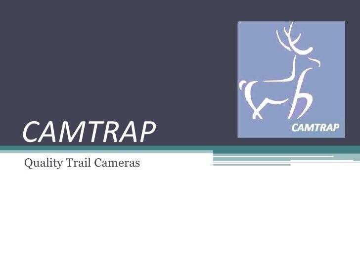 CAMTRAP<br />Quality Trail Cameras<br />