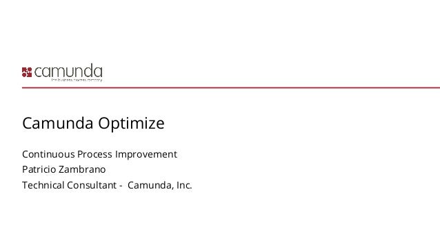 Patricio Zambrano: Live Demo: Optimize - Camunda Day NYC