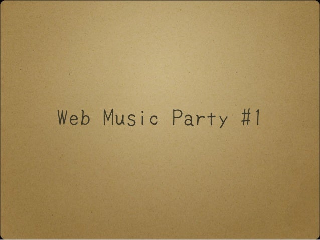 Web Music Party #1