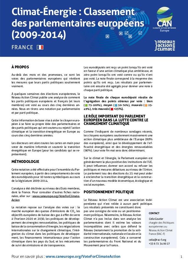Climat-Énergie : Classement des parlementaires européens (2009-2014) À propos Au-delà des mots et des promesses, ce sont l...