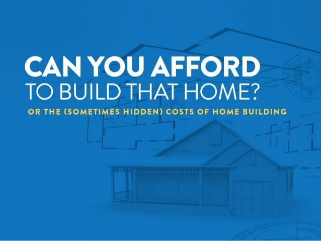 can you afford to build your home