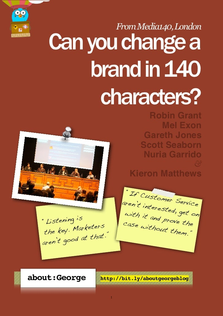 From Media140, London       Can you change a          brand in 140           characters?                                  ...