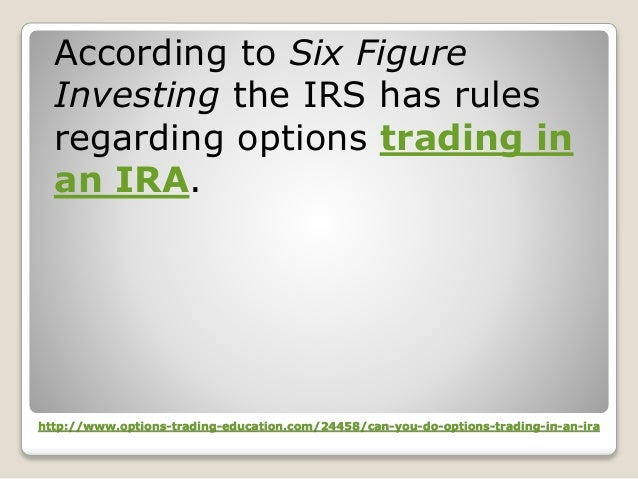 How to Trade Options With Your IRA Account | Finance - Zacks