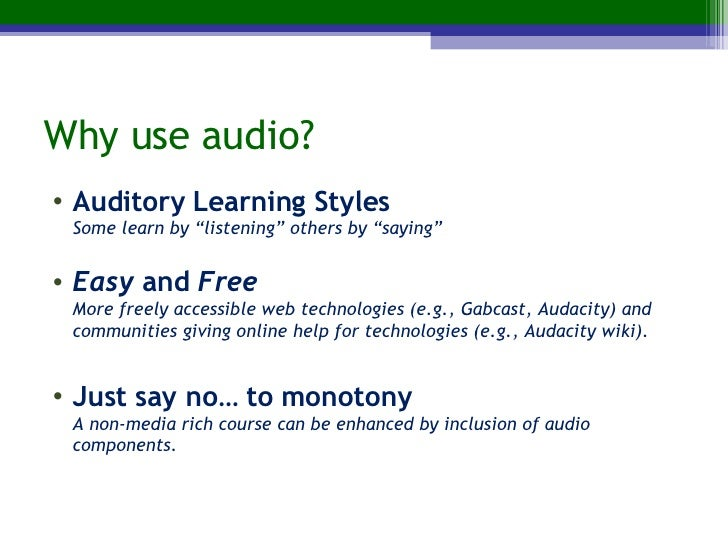 Can you Hear me Now? Audio In Online Courses (focus: Gabcast and Audacity) Slide 3