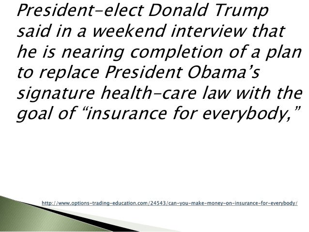 Can You Make Money on Insurance for Everybody?