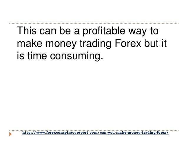 How can you make money in forex trading