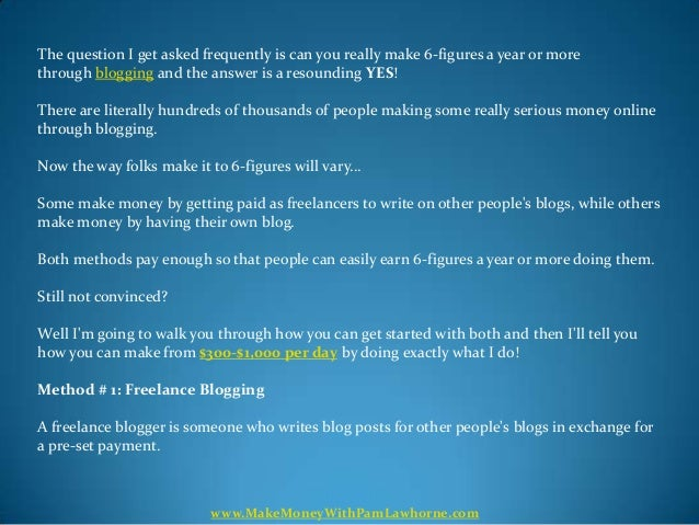 Can You Really Make 6-Figures A Year Blogging? Find Out The Answer. Slide 2