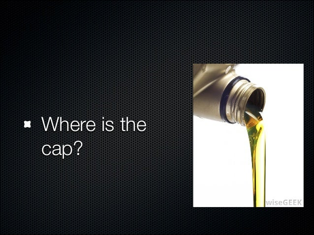 Why not sell the oil in afunnel-shaped container?