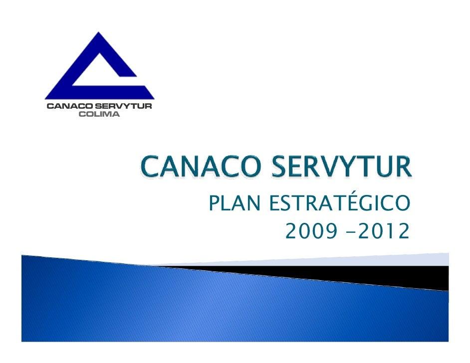 PLAN ESTRATÉGICO       2009 -2012