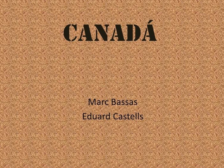 CANADÁ<br />Marc Bassas<br />Eduard Castells<br />