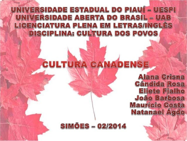 CANADÁ - CULTURA DOS POVOS - LETRAS/INGLÊS