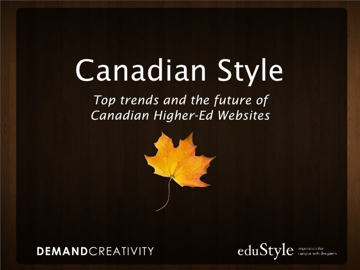 Canadian Style Top trends and the future of Canadian Higher-Ed Websites