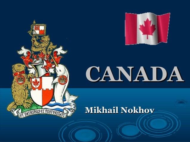 CANADACANADA Mikhail NokhovMikhail Nokhov