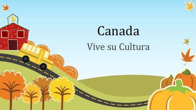 CanadaVive su Cultura