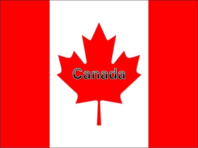 Ou est-il?• De Le Canada est un pays dans le nord delAmérique du Nord.• La capitale du Canada est Ottawa• Et les plus gran...