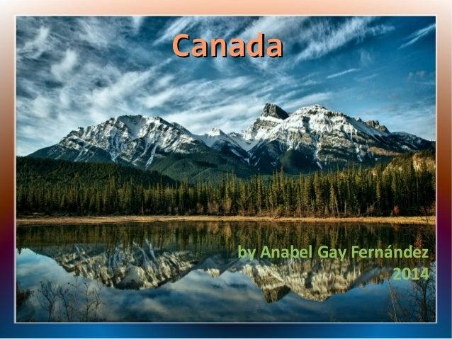 Canada  by Anabel Gay Fernández 2014