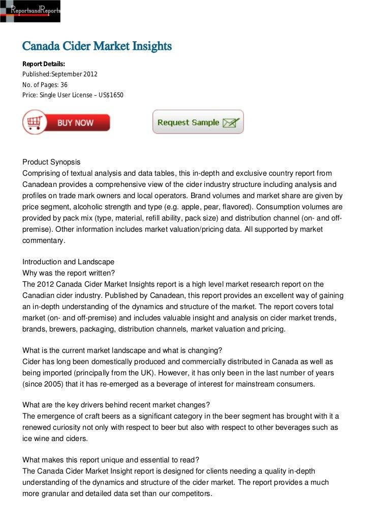 Canada Cider Market InsightsReport Details:Published:September 2012No. of Pages: 36Price: Single User License – US$1650Pro...