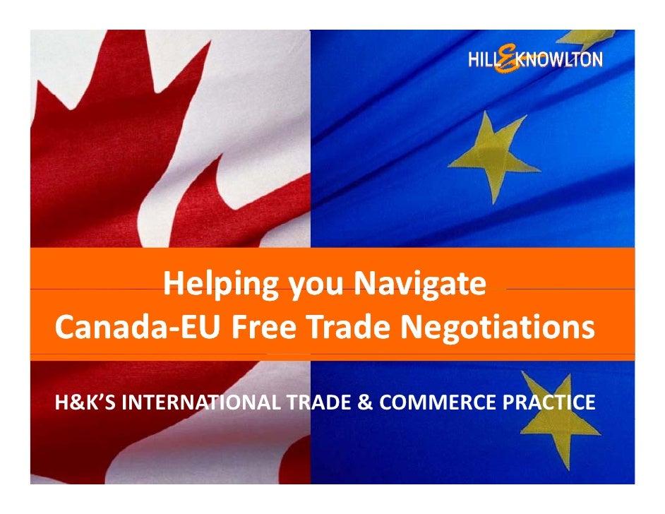 HelpingyouNavigate       Helping you Navigate Canada‐ Canada‐EUFreeTradeNegotiations H&K'SINTERNATIONALTRADE&COM...