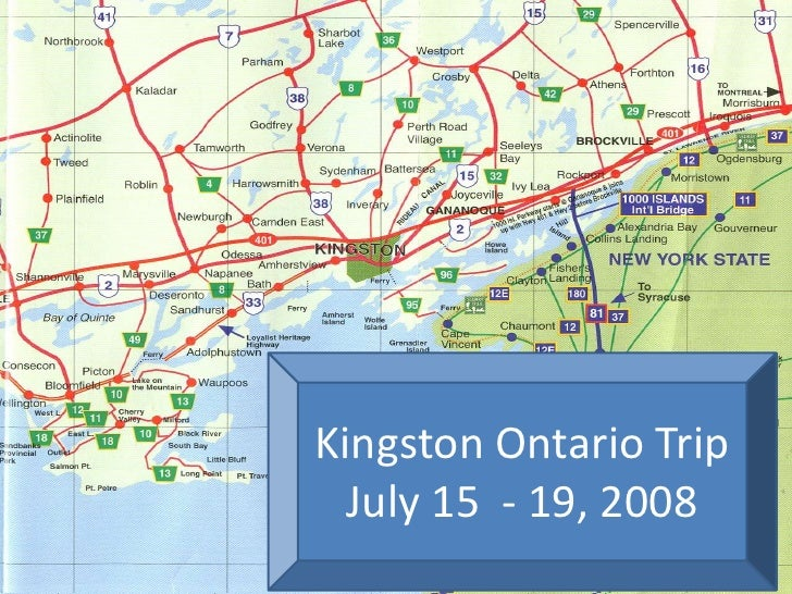 Kingston Ontario Trip   July 15 - 19, 2008