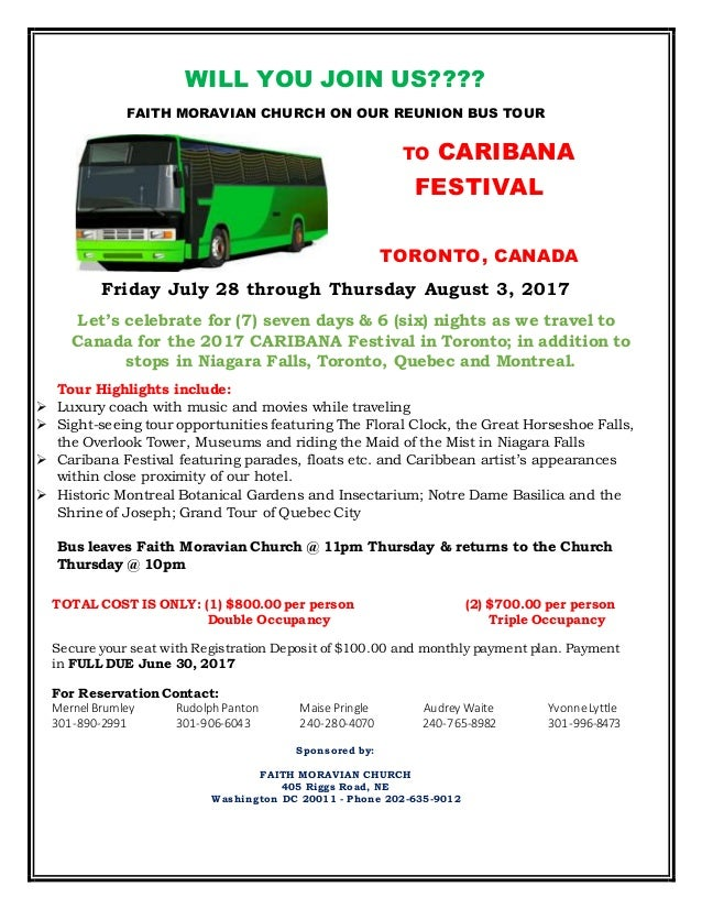 WILL YOU JOIN US???? FAITH MORAVIAN CHURCH ON OUR REUNION BUS TOUR TO CARIBANA FESTIVAL TORONTO, CANADA Friday July 28 thr...