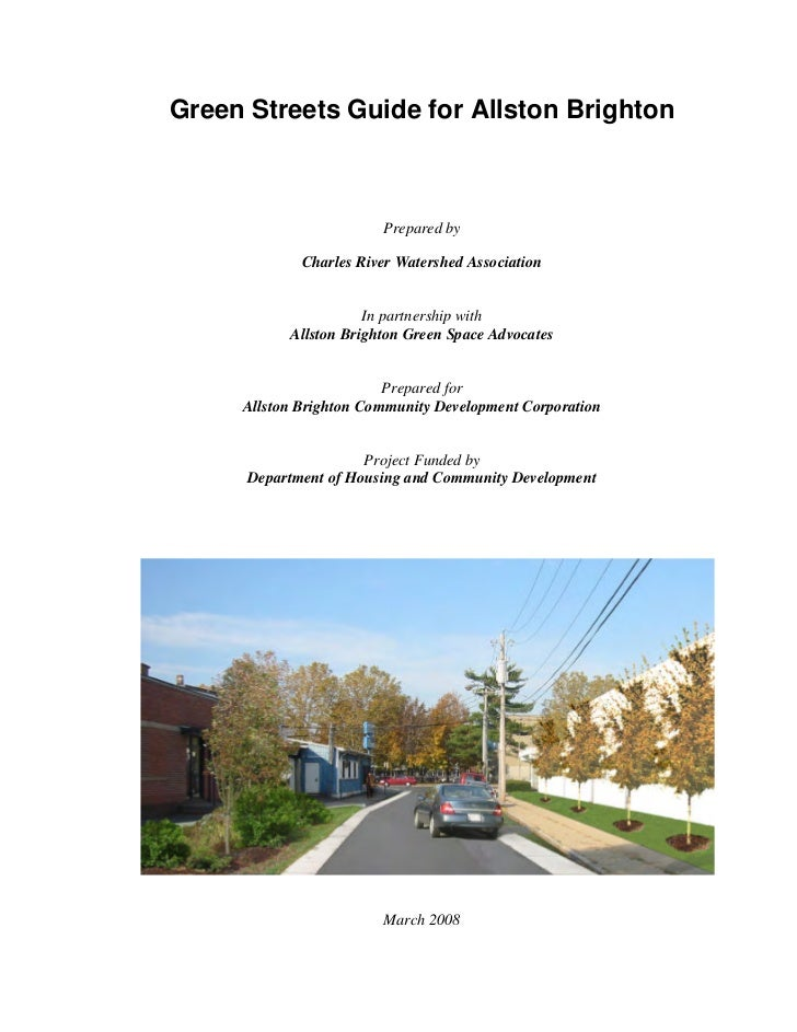 Green Streets Guide for Allston Brighton                        Prepared by             Charles River Watershed Associatio...