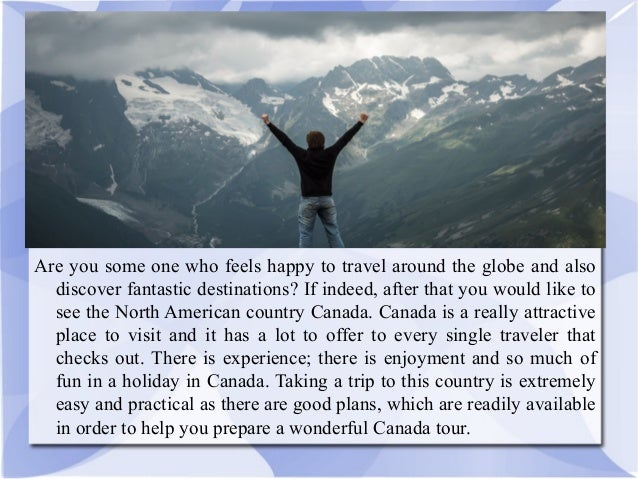 Canada A Nation Where You Rejoice To Visit Slide 2