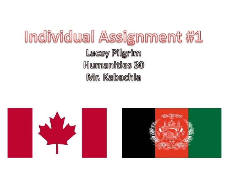 Individual Assignment #1<br />Lacey Pilgrim<br />Humanities 30<br />Mr. Kabachia<br />