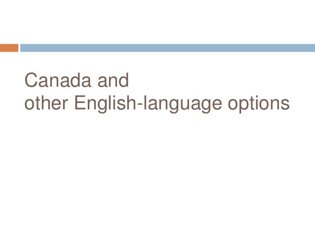 Canada andother English-language options