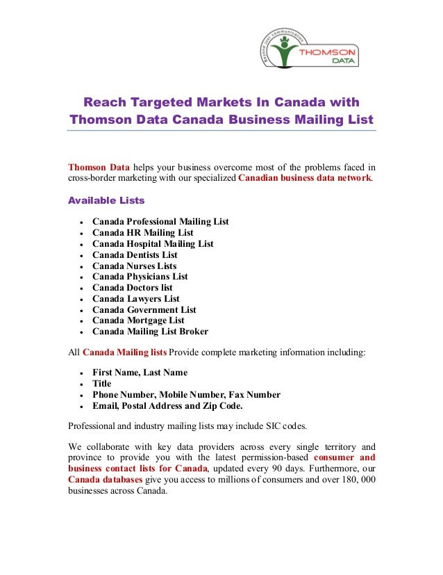 Reach Targeted Markets In Canada withThomson Data Canada Business Mailing ListThomson Data helps your business overcome mo...