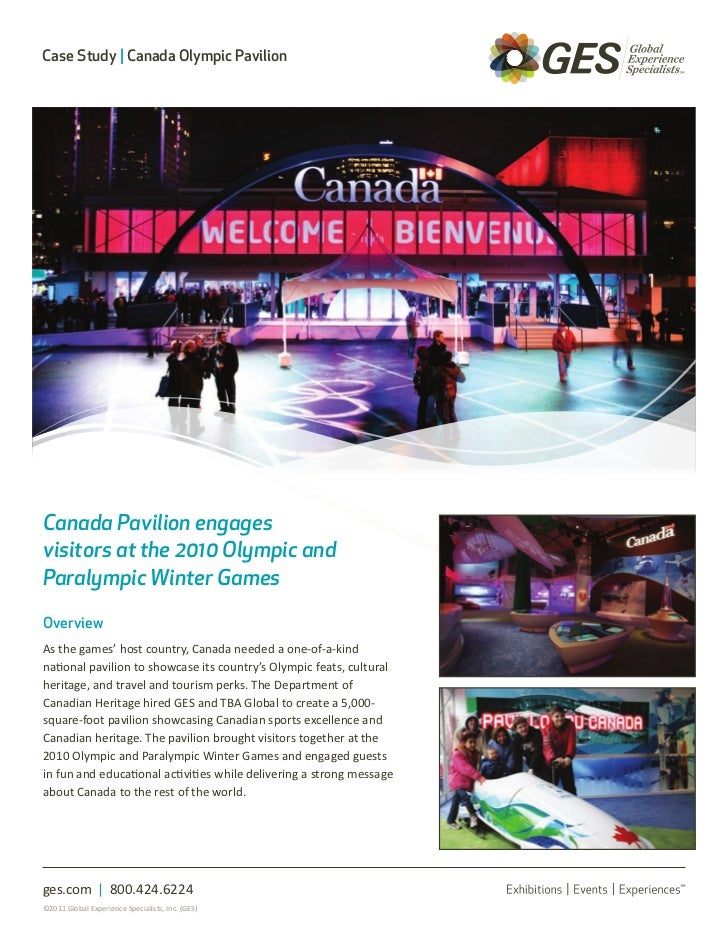 Case Study | Canada Olympic PavilionCanada Pavilion engagesvisitors at the 2010 Olympic andParalympic Winter GamesOverview...