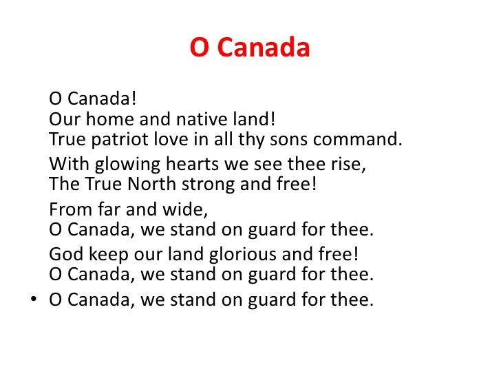 o canada! our home and native land! essay O canada our home and native land true patriot-love in all thy sons command with glowing hearts we see thee rise, the true north strong and free and stand on guard, o canada, we stand on guard for thee [chorus:] o canada, glorious and free.