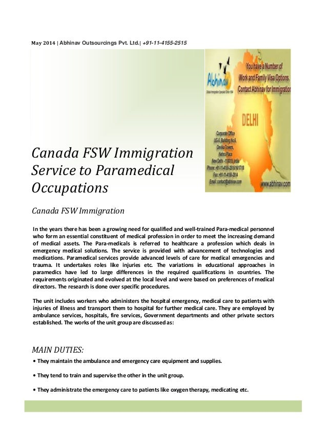 May 2014 | Abhinav Outsourcings Pvt. Ltd.| +91-11-4155-2515 Canada FSW Immigration Service to Paramedical Occupations Cana...