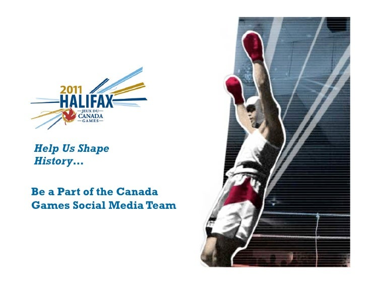 Help Us Shape History…Be a Part of the CanadaGames Social Media Team