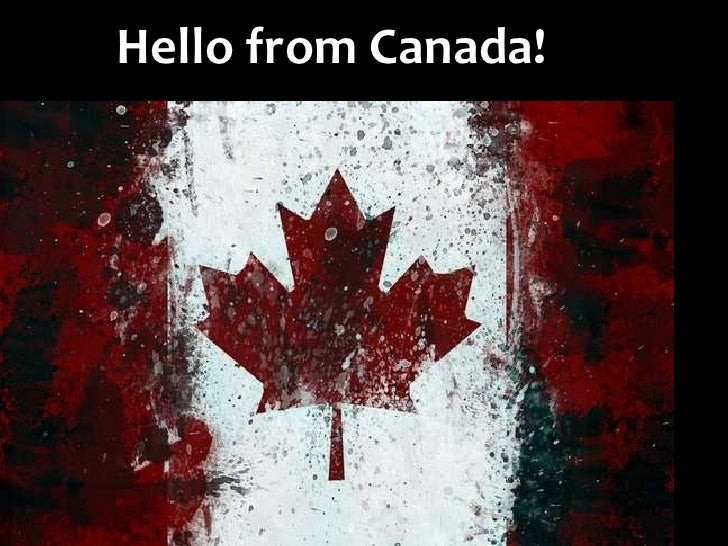 Hello from Canada!