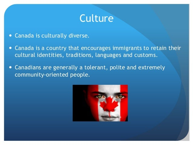 Canada Culture And Traditions
