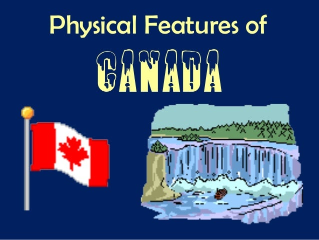 Canada physical features with video links