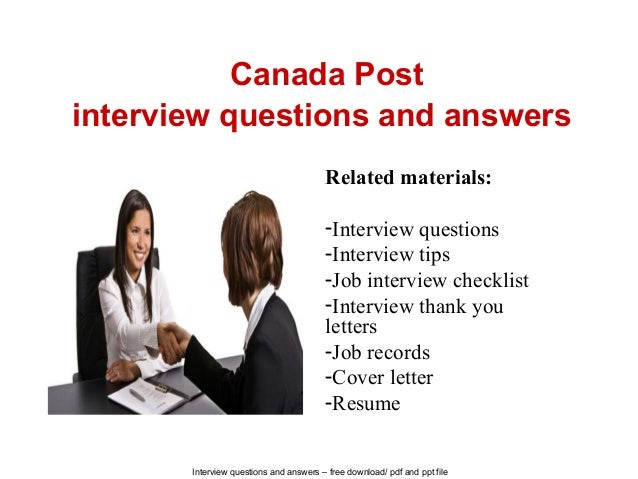 Interview questions and answers – free download/ pdf and ppt file Canada Post interview questions and answers Related mate...