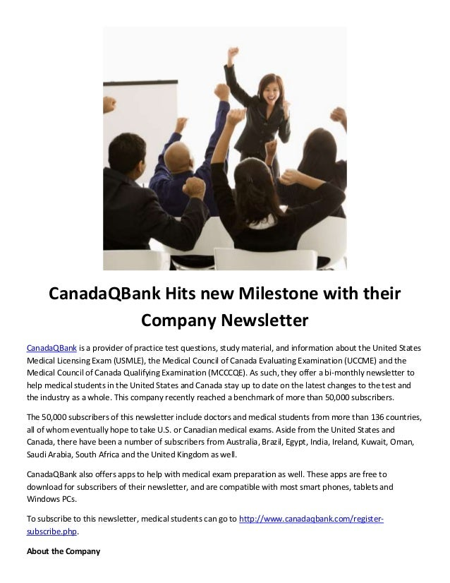 CanadaQBank Hits new Milestone with their Company Newsletter CanadaQBank is a provider of practice test questions, study m...