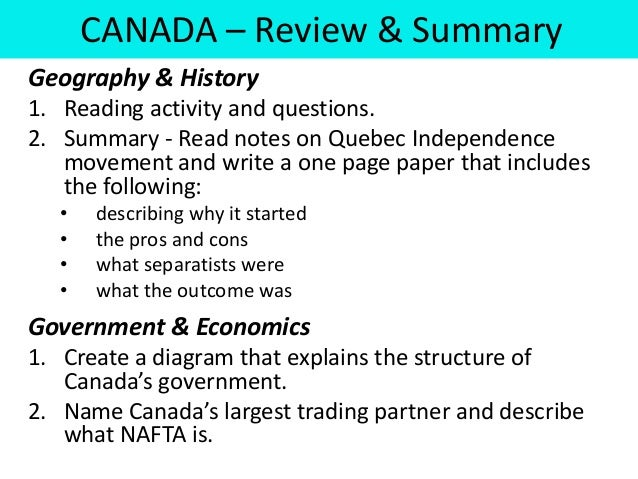 CANADA – Review & SummaryGeography & History1. Reading activity and questions.2. Summary - Read notes on Quebec Independen...