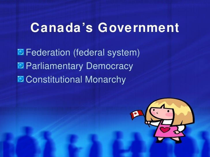 s canadas government effective Government type: federal  note: the 50 united states cover six time zones: administrative divisions:  effective 4 march 1789 amended many times,.