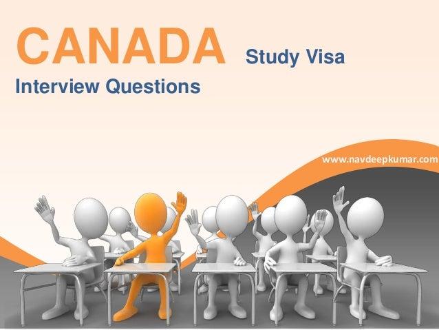 CANADA  Study Visa  Interview Questions  www.navdeepkumar.com