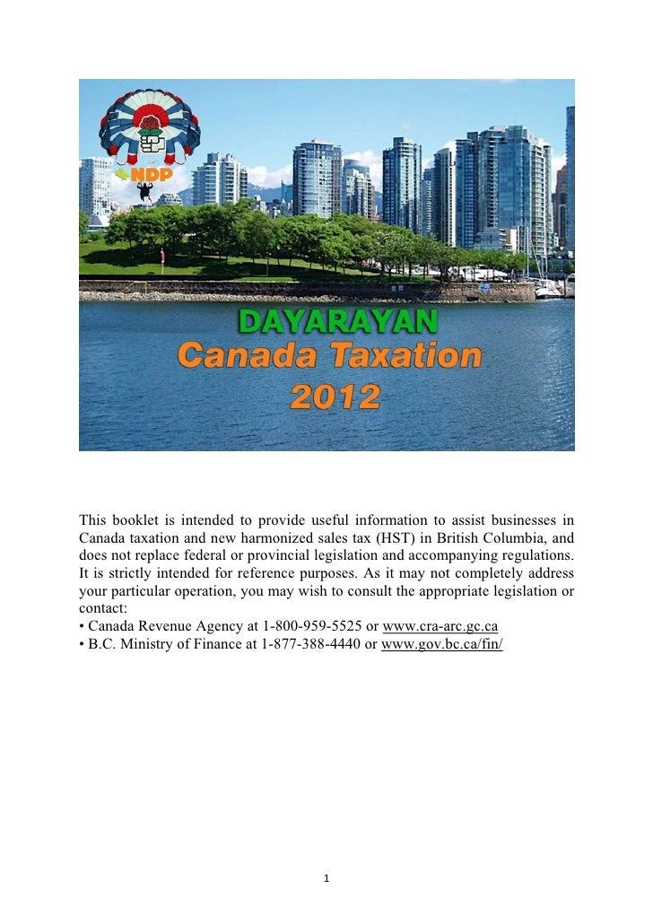 This booklet is intended to provide useful information to assist businesses inCanada taxation and new harmonized sales tax...