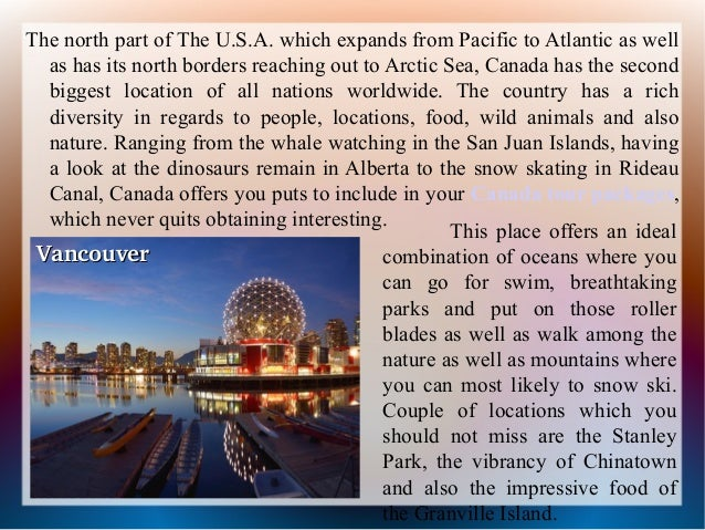 Canada - The Country Has A Rich Diversity In Locations Slide 2
